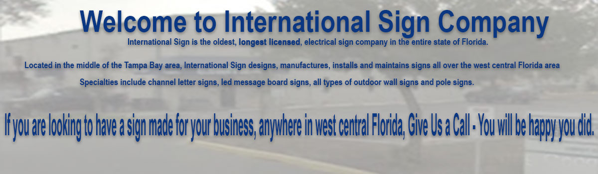 In Cape Coral, International Sign is ready to help you with your illuminated signage letters needs or requirements. International Sign specializes in the design, manufacture, installation of Channel Letters Sign in all of Lee county, International Sign is ready to serve your orlando signs needs. Here to serve you International Sign does business in Cape Coral in Lee county FL. Area codes we service include the  area code and the 